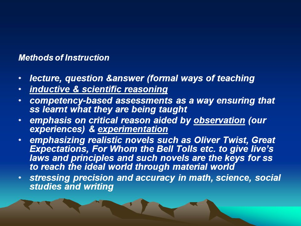 lecture, question &answer (formal ways of teaching