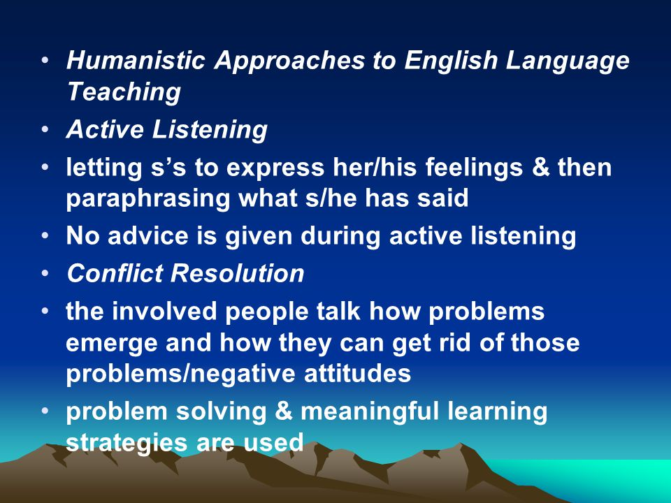 Humanistic Approaches to English Language Teaching