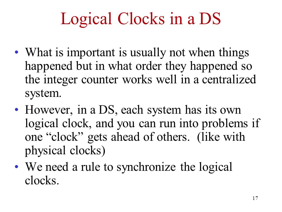 Logical Clocks in a DS
