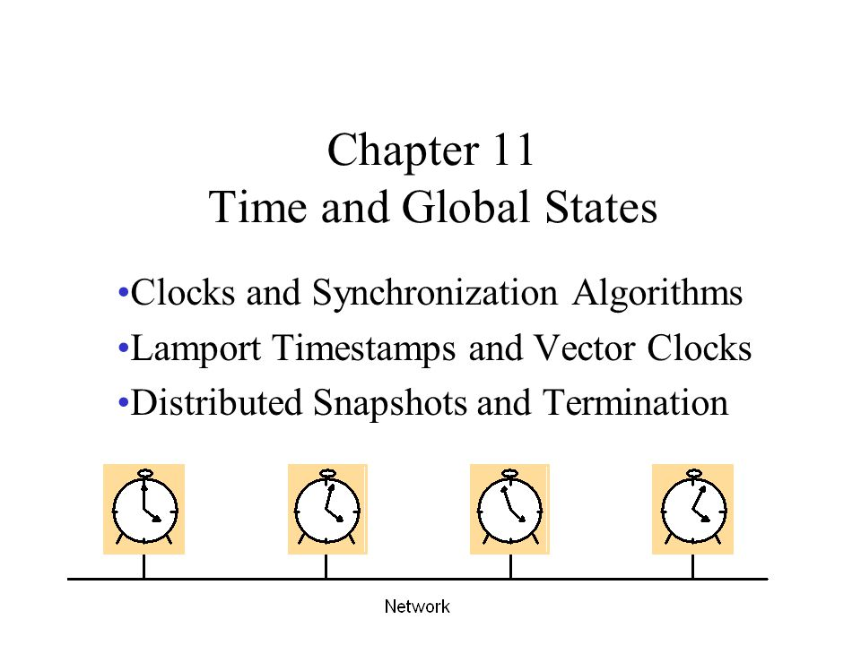 Chapter 11 Time and Global States