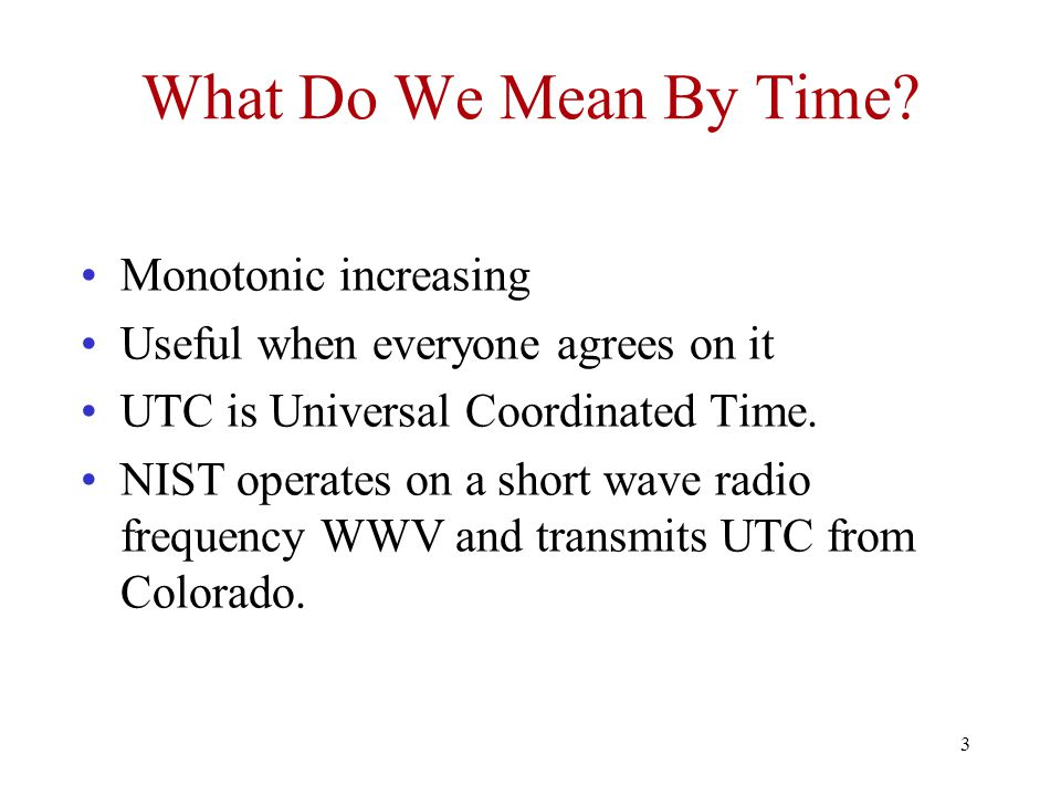 What Do We Mean By Time Monotonic increasing