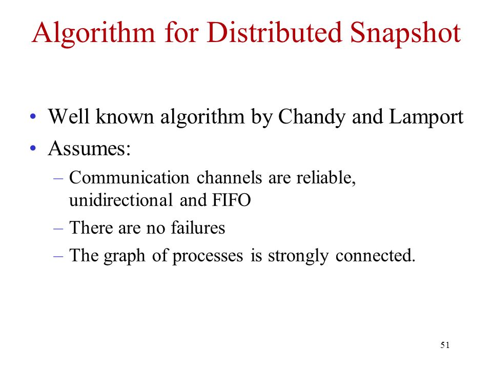 Algorithm for Distributed Snapshot