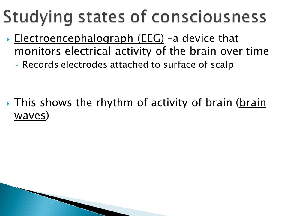 Studying states of consciousness
