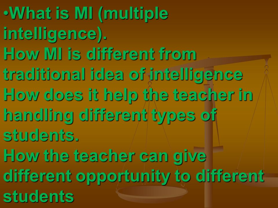 What is MI (multiple intelligence)
