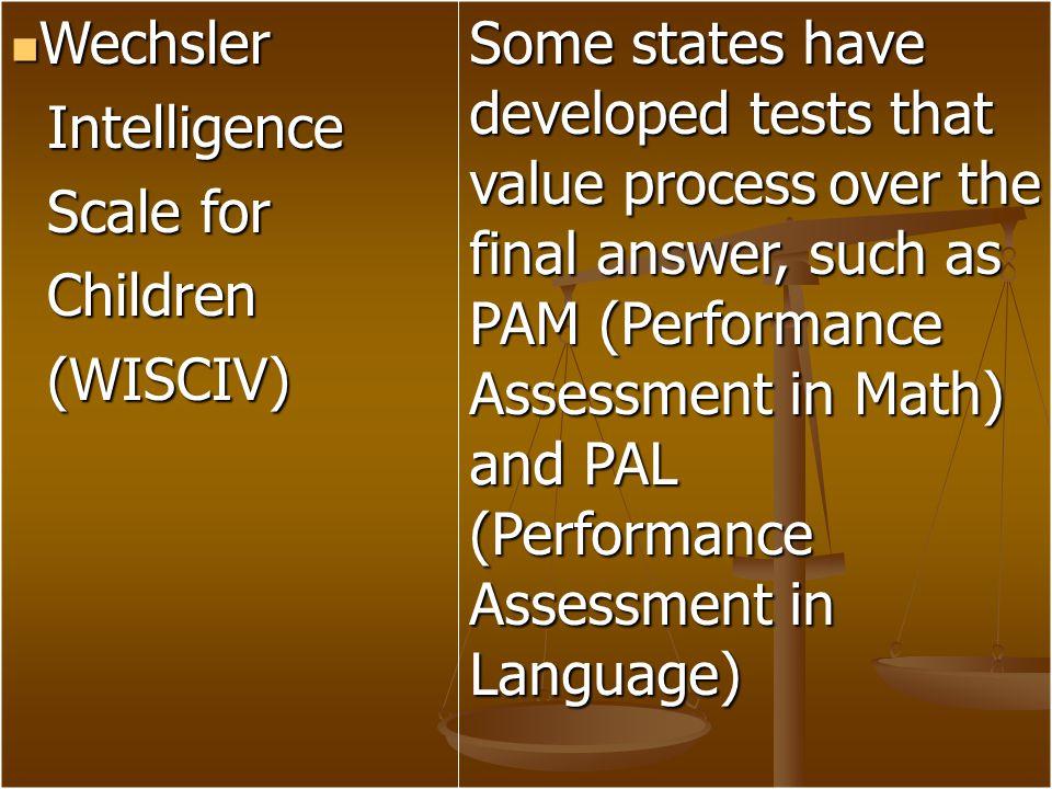 Wechsler Intelligence. Scale for. Children. (WISCIV)