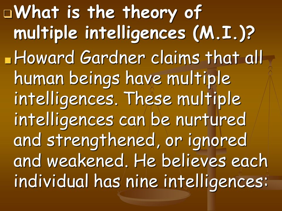 What is the theory of multiple intelligences (M.I.)