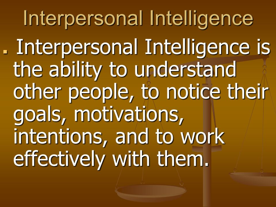 Interpersonal Intelligence