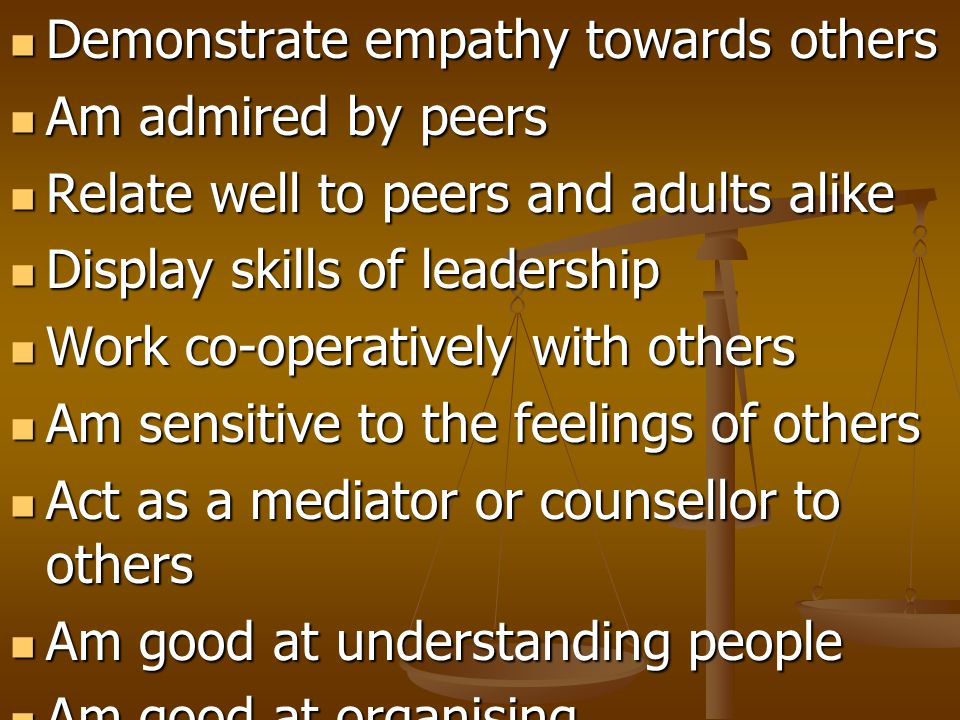 Demonstrate empathy towards others