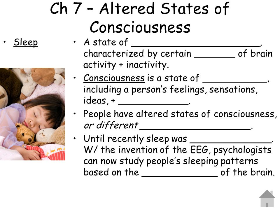 Ch 7 – Altered States of Consciousness
