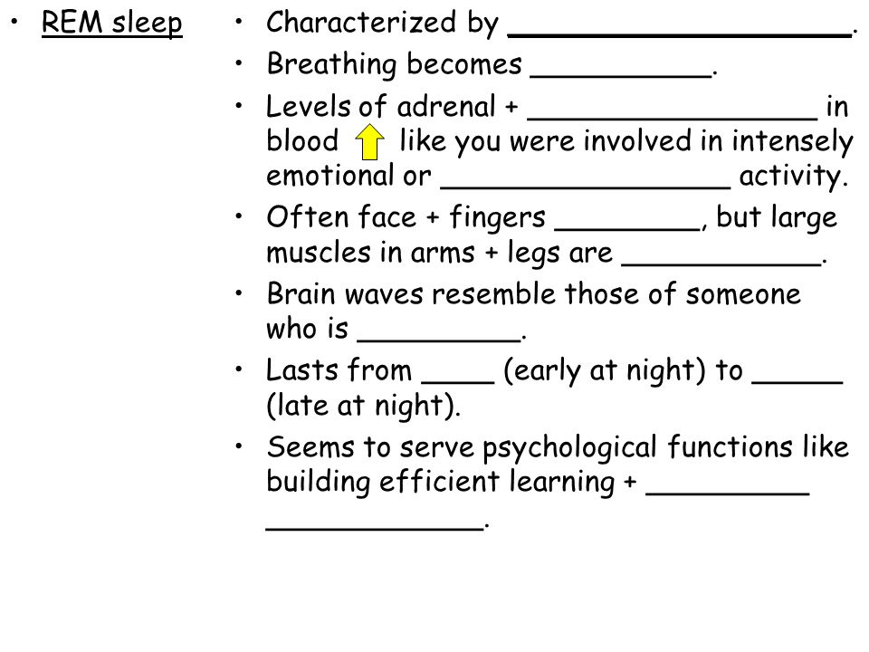 REM sleep Characterized by ___________________. Breathing becomes __________.