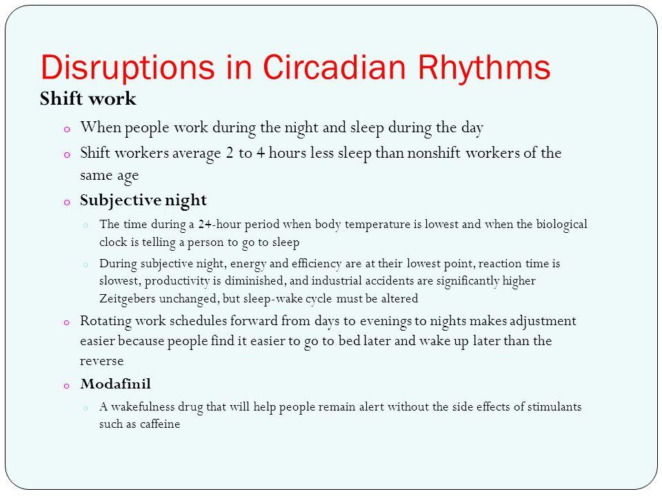Disruptions in Circadian Rhythms