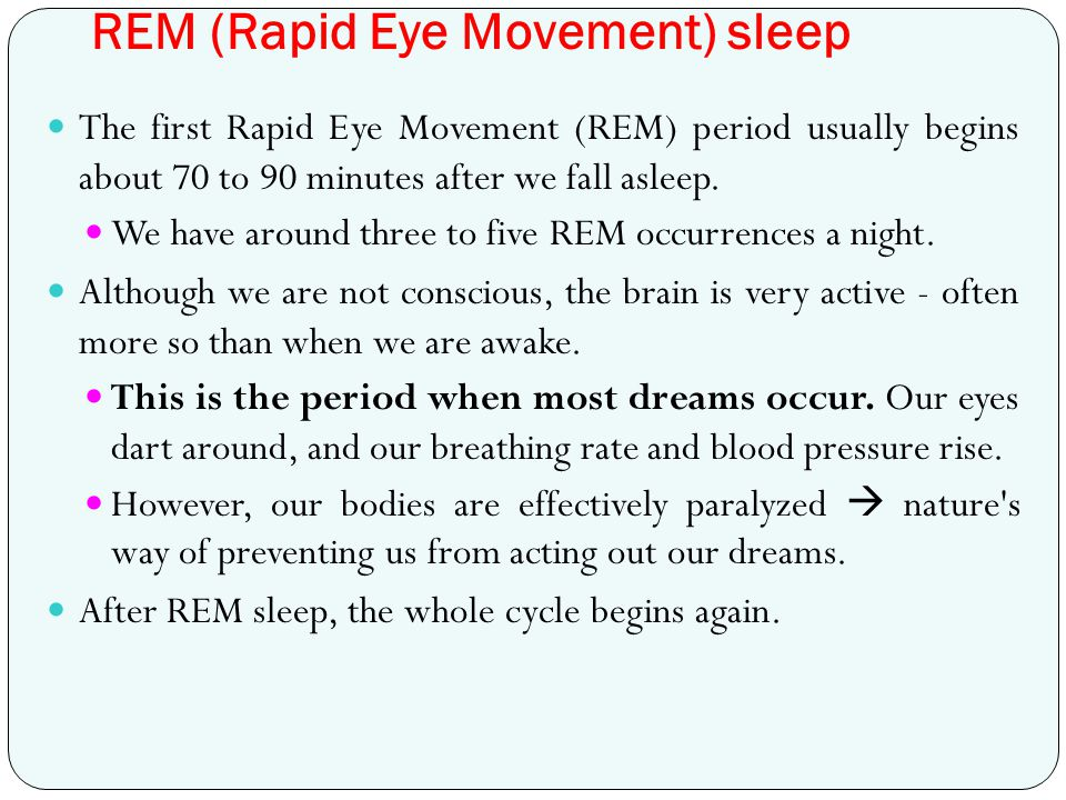 REM (Rapid Eye Movement) sleep