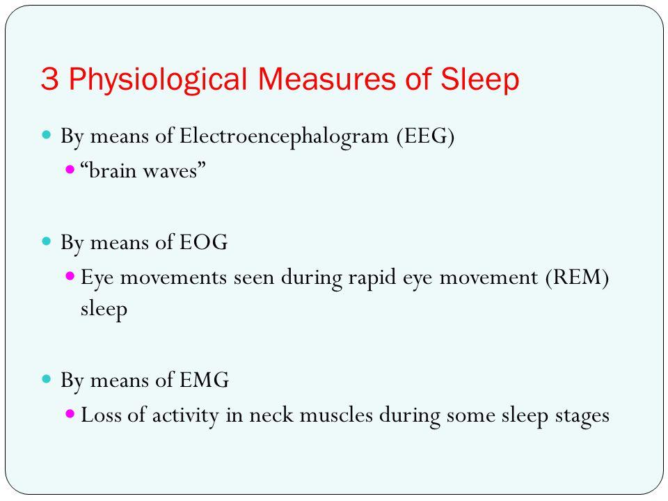 3 Physiological Measures of Sleep