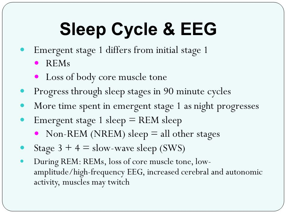 Sleep Cycle & EEG Emergent stage 1 differs from initial stage 1 REMs