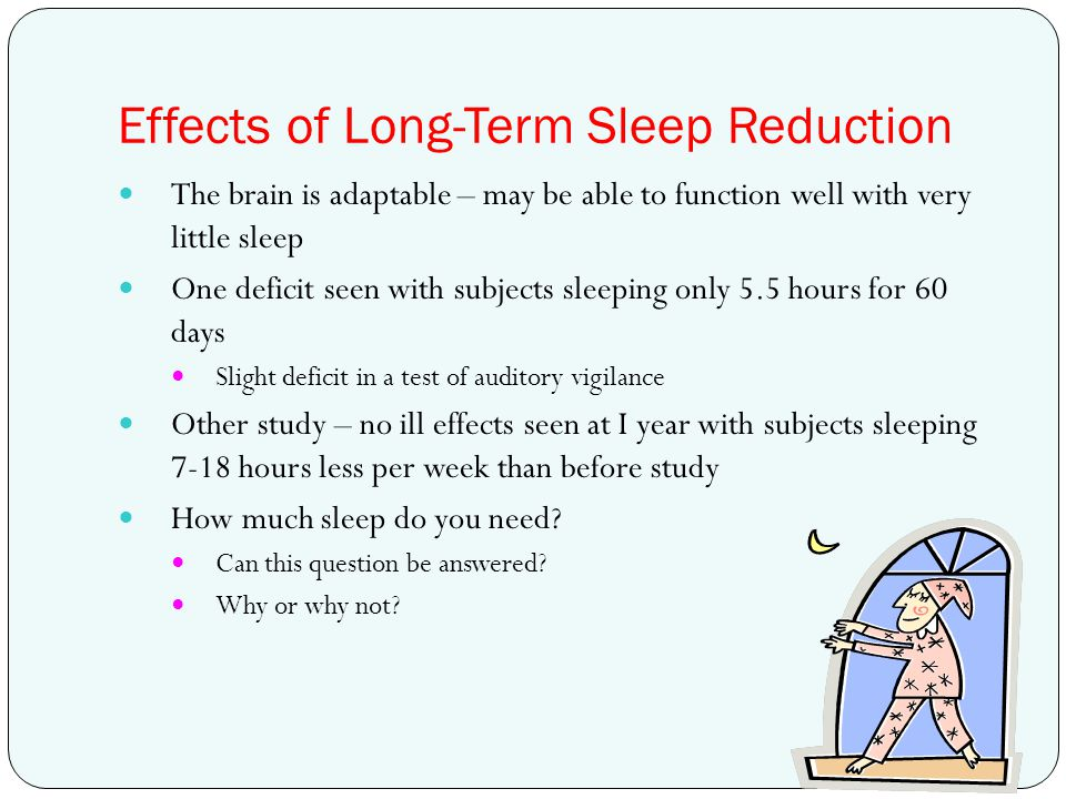 Effects of Long-Term Sleep Reduction