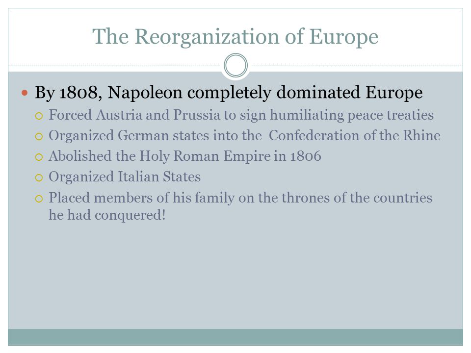 The Reorganization of Europe
