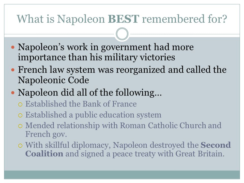 What is Napoleon BEST remembered for