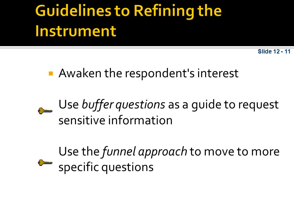 Guidelines to Refining the Instrument