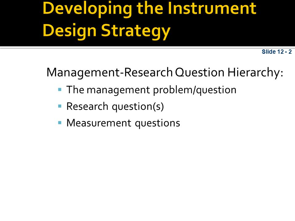 Developing the Instrument Design Strategy
