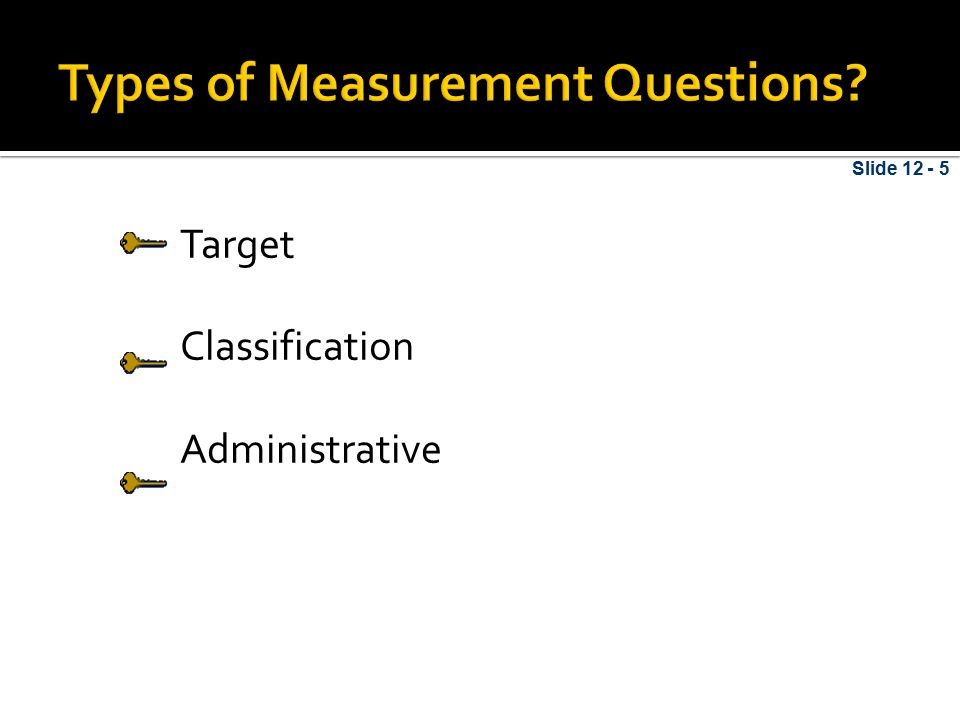 Types of Measurement Questions