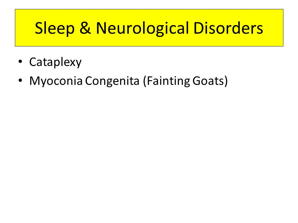 Sleep & Neurological Disorders
