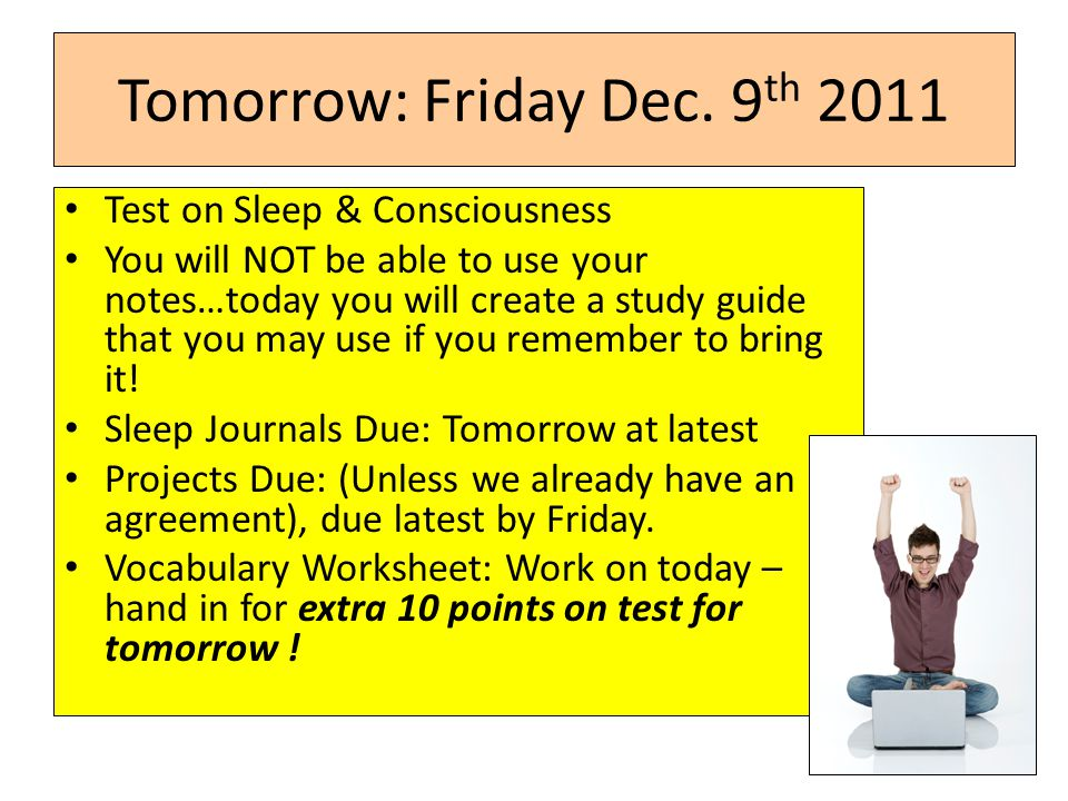 Tomorrow: Friday Dec. 9th 2011