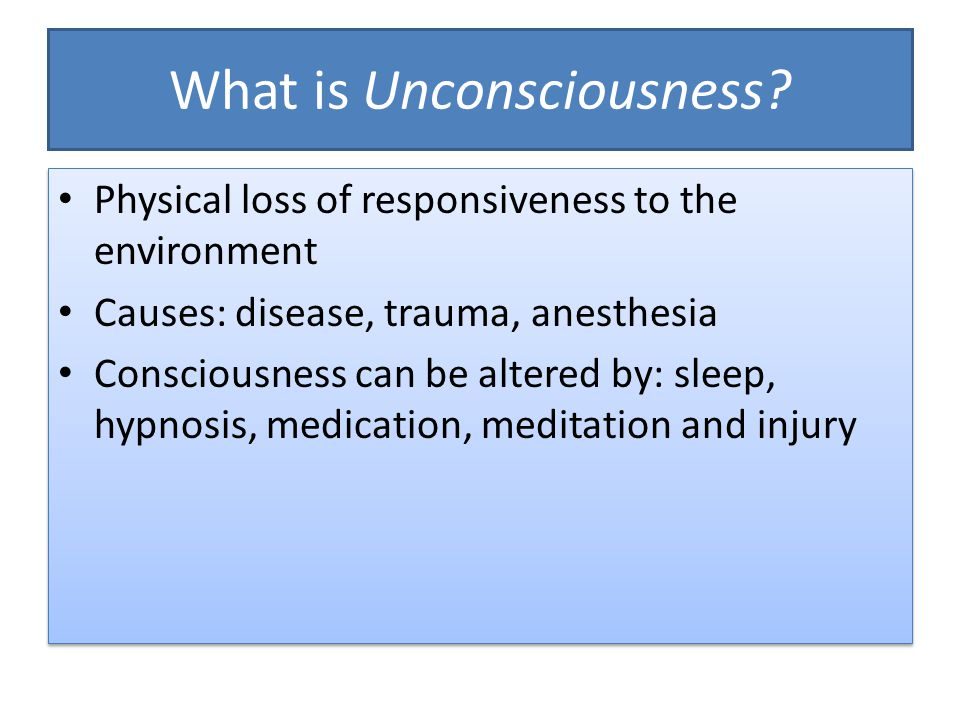What is Unconsciousness