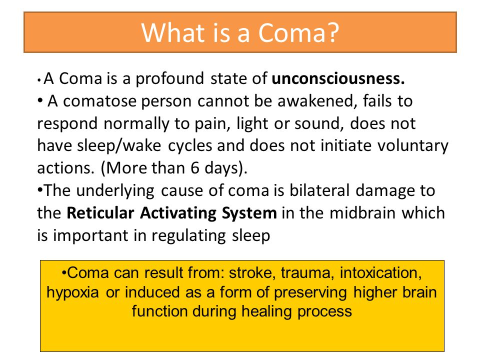 What is a Coma A Coma is a profound state of unconsciousness.