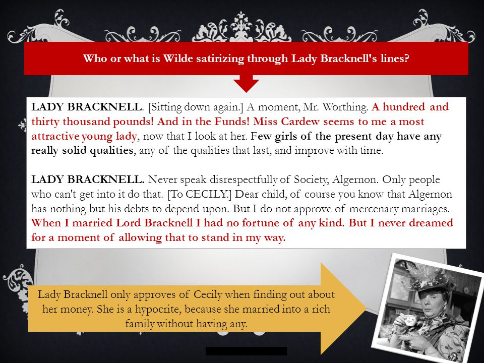 Who or what is Wilde satirizing through Lady Bracknell s lines