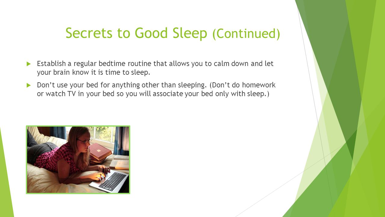 Secrets to Good Sleep (Continued)