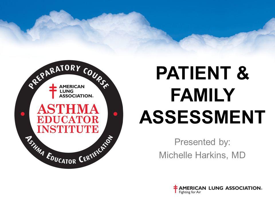 Patient & Family Assessment
