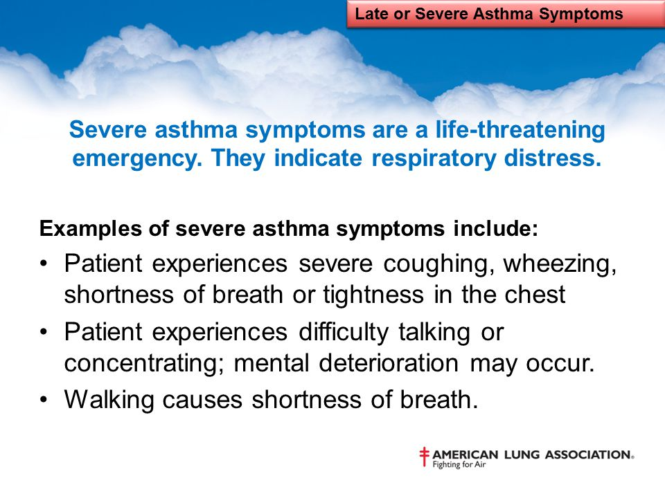Late or Severe Asthma Symptoms