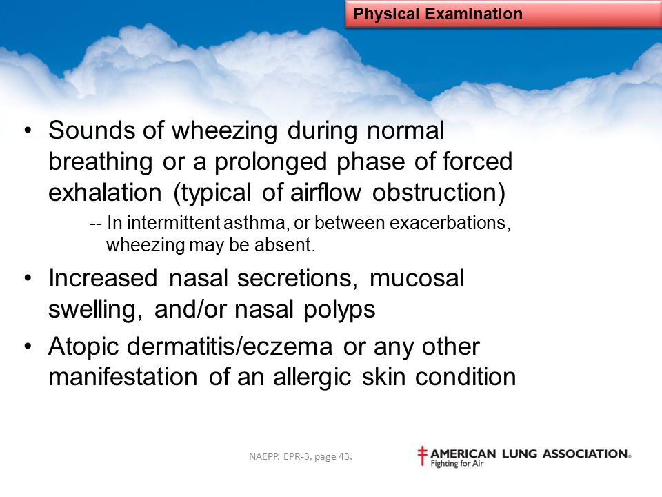 Increased nasal secretions, mucosal swelling, and/or nasal polyps