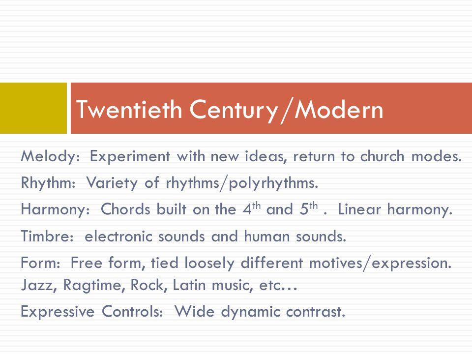 Twentieth Century/Modern