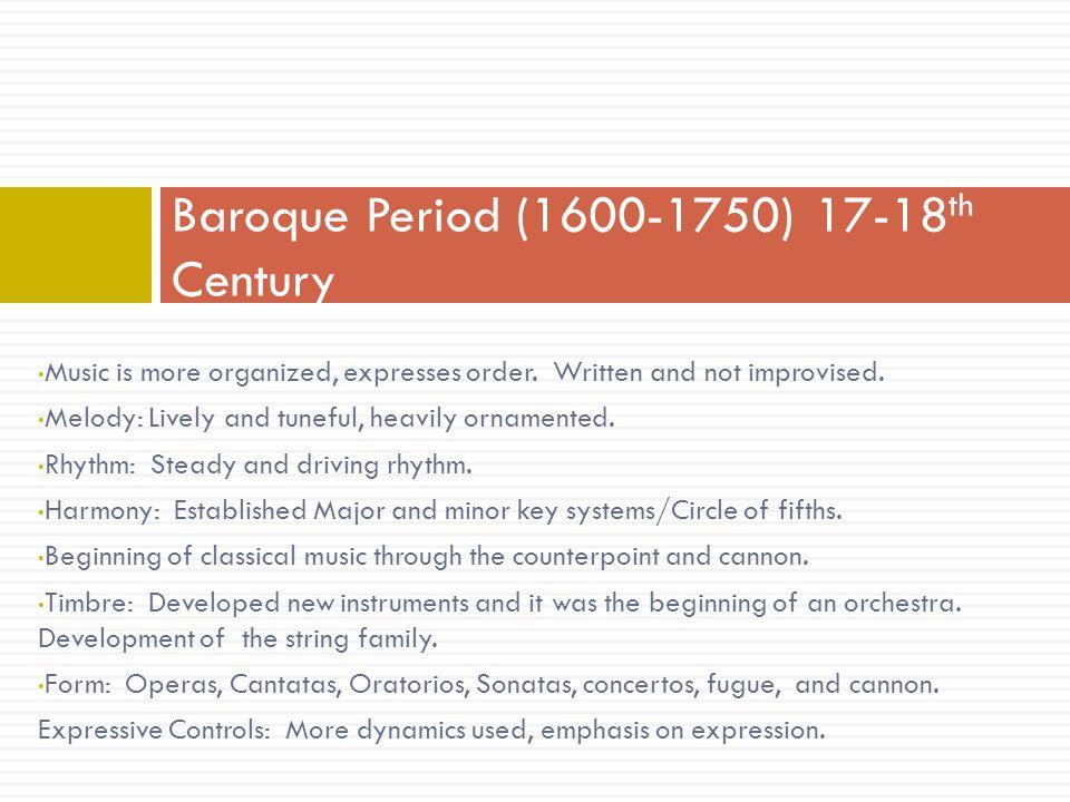 Baroque Period (1600-1750) 17-18th Century