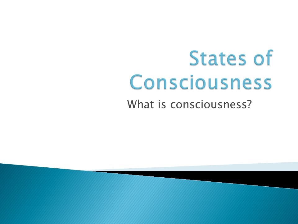 states of consciousness The next level of consciousness from which we receive guidance is the conscious state, the rational awareness that usually guides our daily decisions.