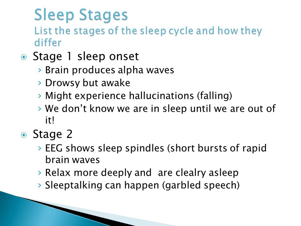 Sleep Stages List the stages of the sleep cycle and how they differ