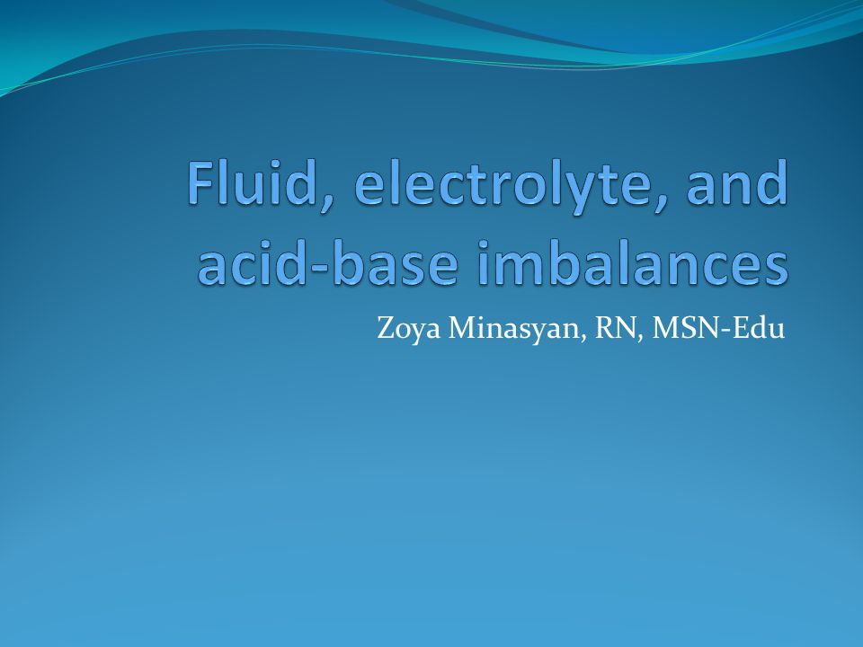 Fluid, electrolyte, and acid-base imbalances