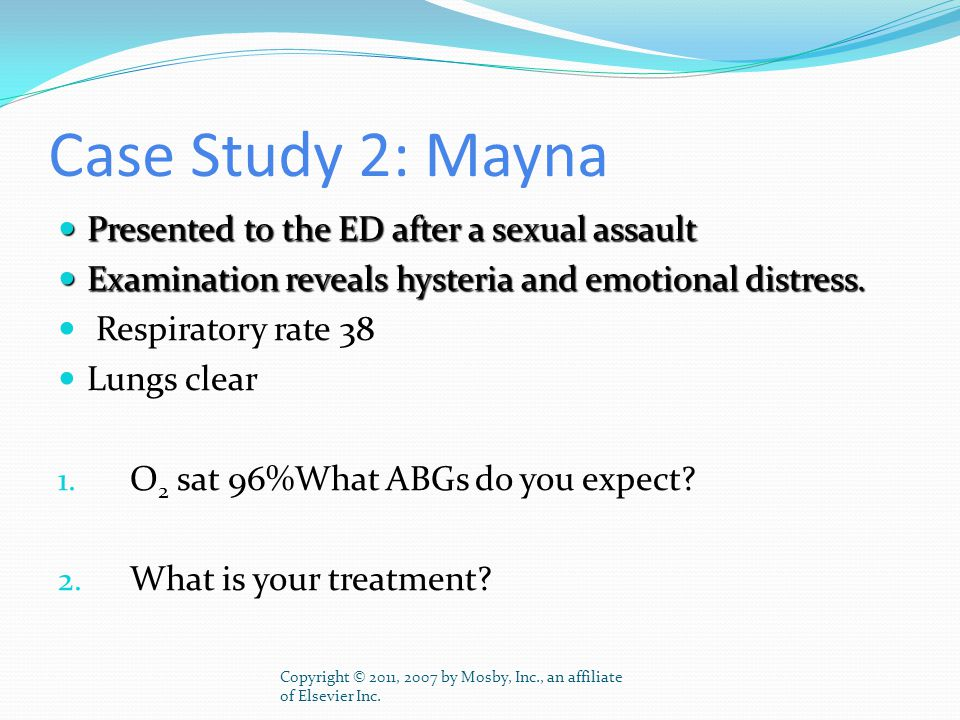 Case Study 2: Mayna Presented to the ED after a sexual assault