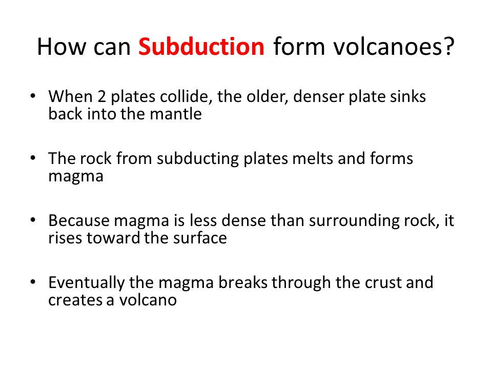 How can Subduction form volcanoes