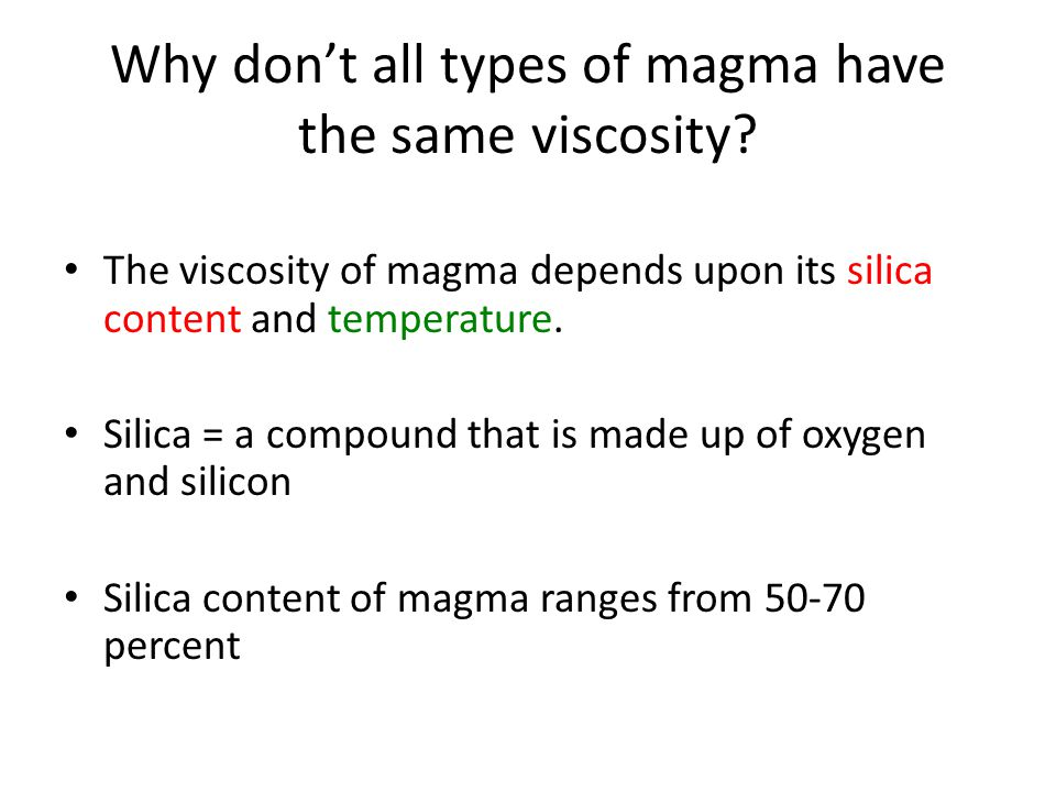 Why don't all types of magma have the same viscosity