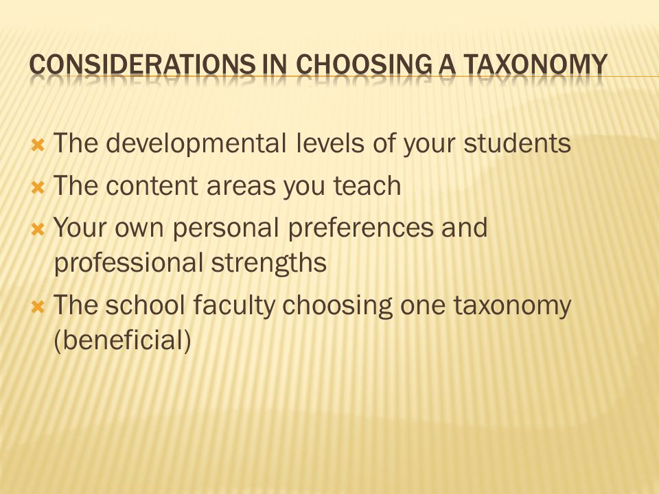 Considerations in Choosing a Taxonomy