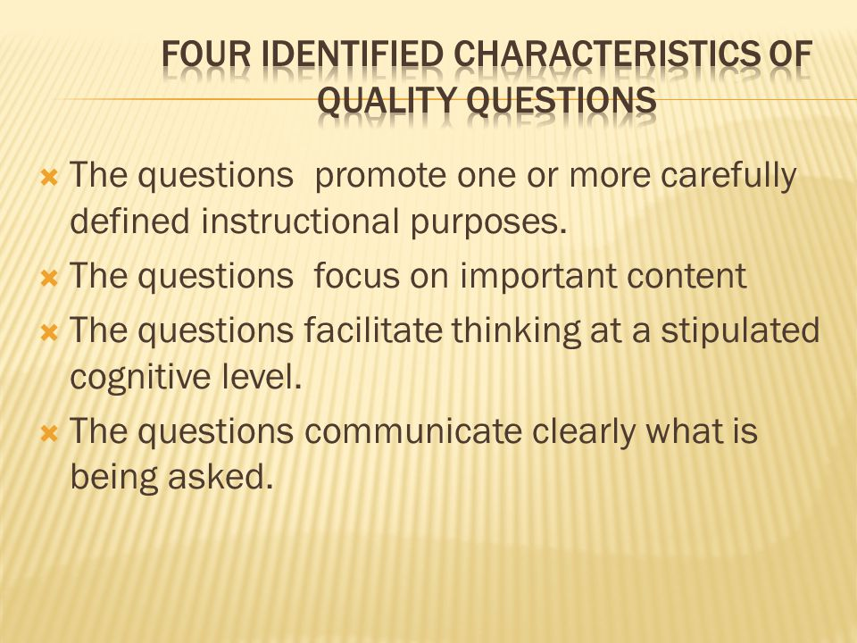 Four Identified Characteristics of Quality Questions