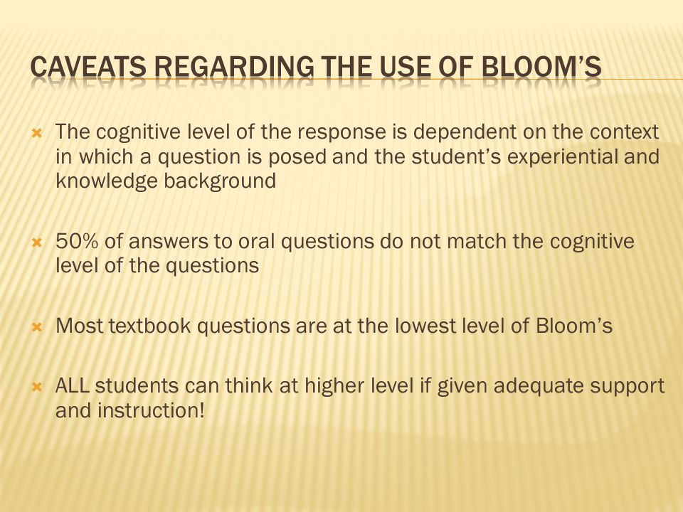 Caveats regarding the use of Bloom's
