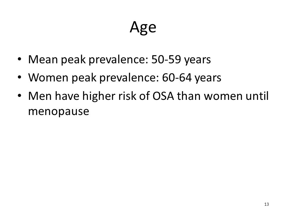 Age Mean peak prevalence: 50-59 years