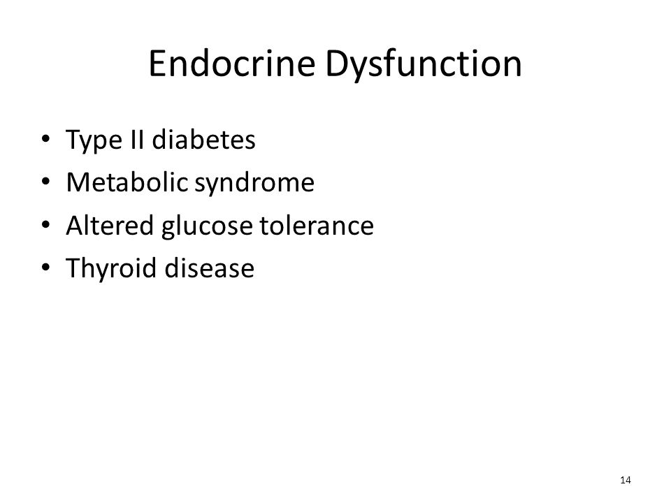 Endocrine Dysfunction