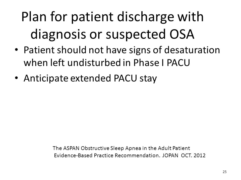 Plan for patient discharge with diagnosis or suspected OSA