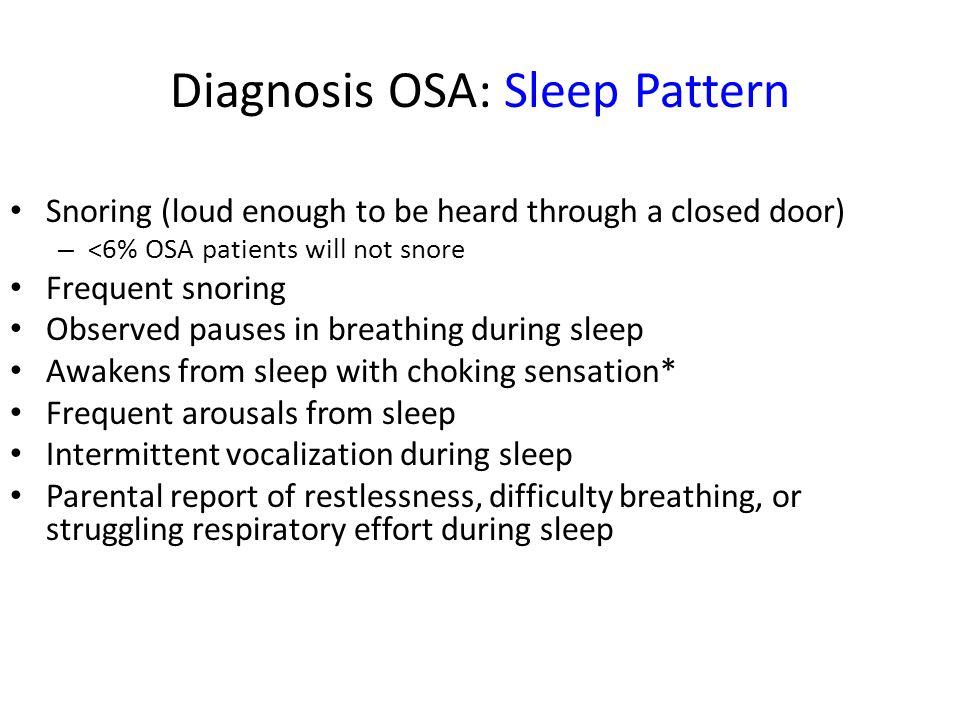 Diagnosis OSA: Sleep Pattern