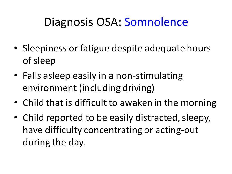 Diagnosis OSA: Somnolence