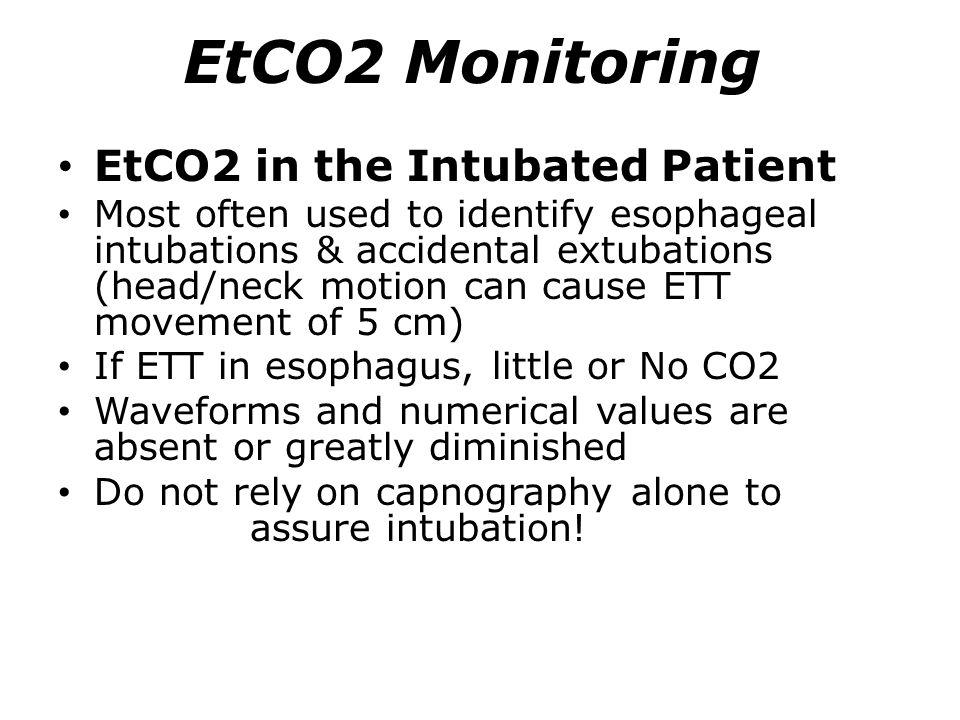 EtCO2 Monitoring EtCO2 in the Intubated Patient